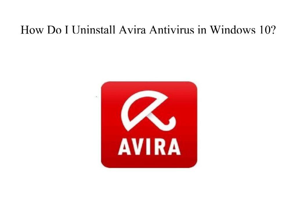 How To Uninstall Avira Free Antivirus?