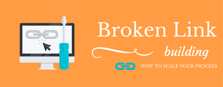 Broken link Building: What it is and how it works