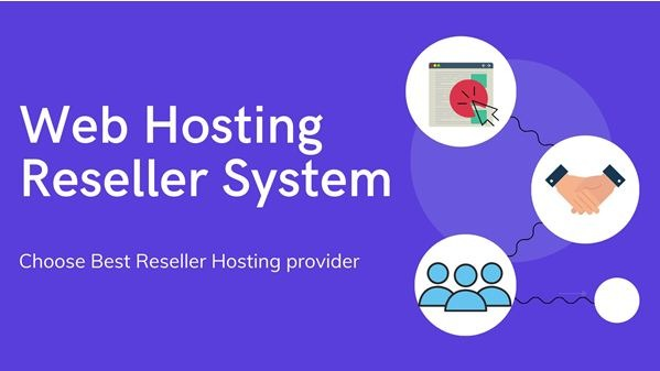 What is Web Hosting Reseller System – Detailed Guide?