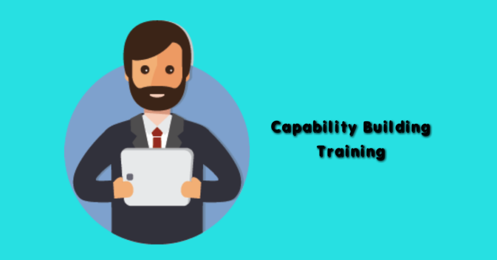 Find Out How Capability Building Training Can Boost Your Company's Performance