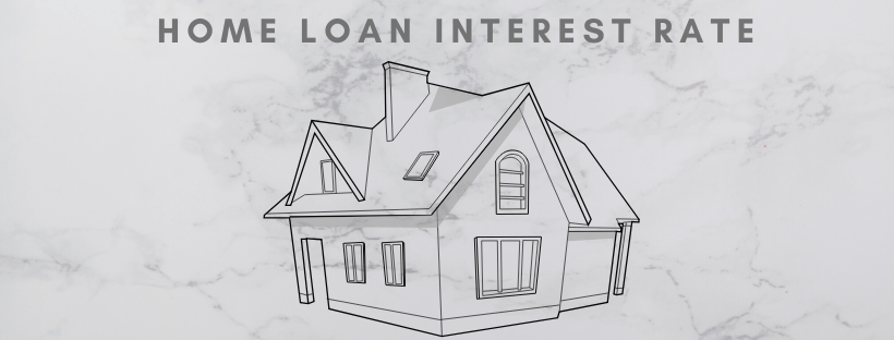 interest rate, Crucial Factors That Can Affect the Interest Rate of Your Home Loan