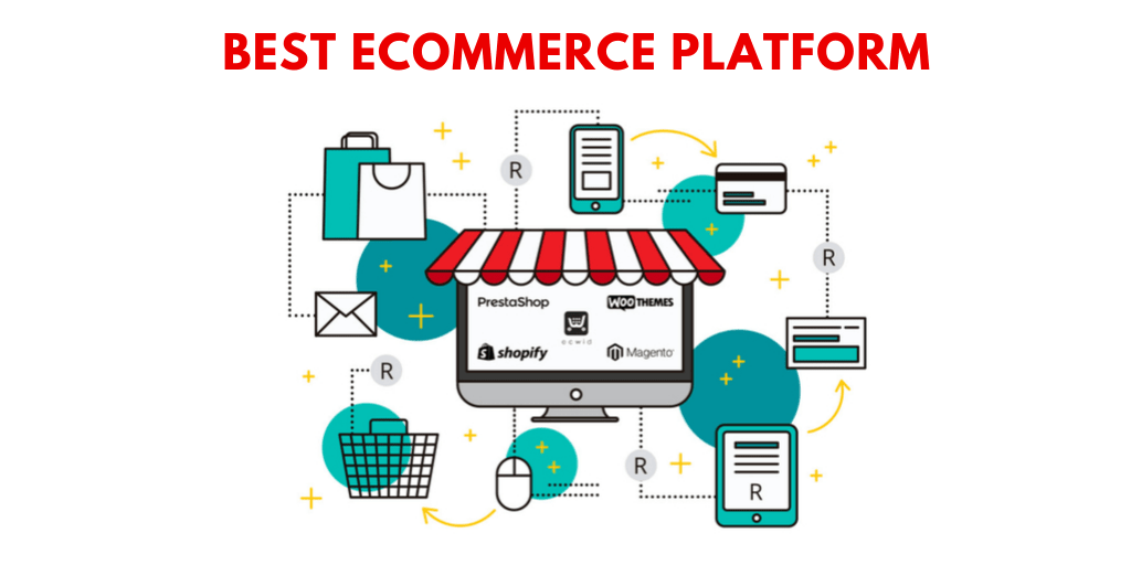 Pros And Cons of Best Ecommerce Platforms In The Industry