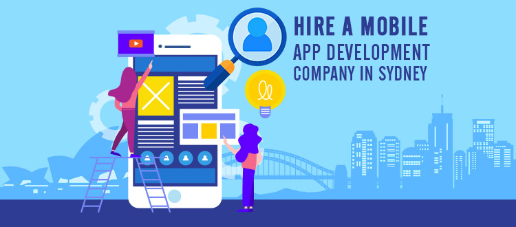, How Do I Hire A Mobile App Development Company In Sydney In 2020?
