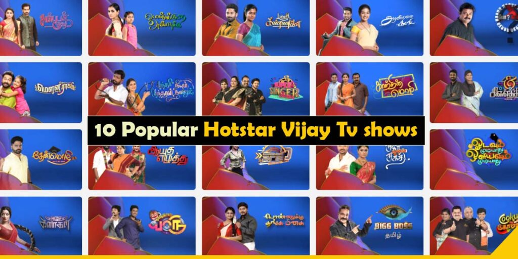 10 Popular Hotstar Vijay Tv Shows