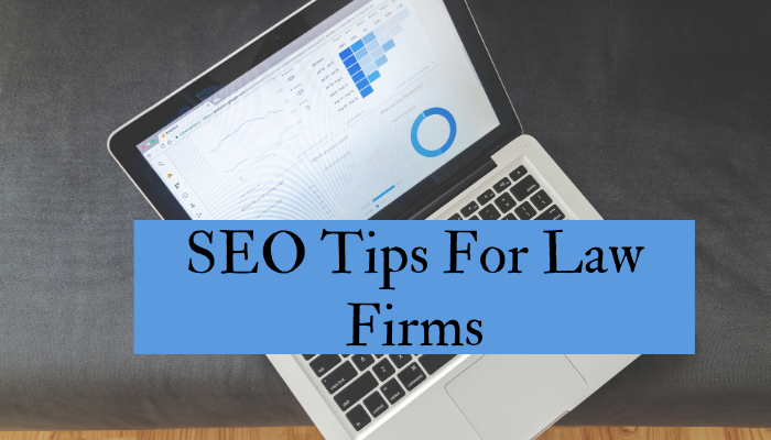 4 SEO Marketing Tips For Law Firms To Improve Their Business