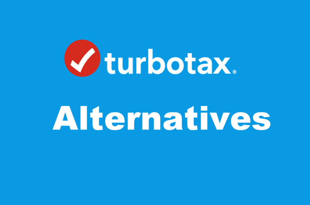 Introducing the Best Turbotax Alternatives Here: Check Them All Out Now