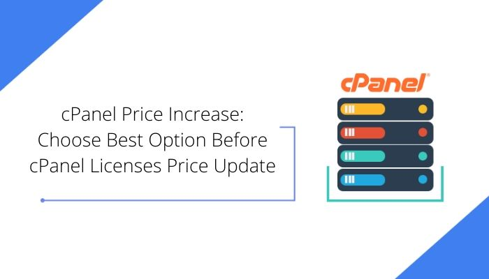 cPanel Price Increase: Choose Best Option Before cPanel Licenses Price Update