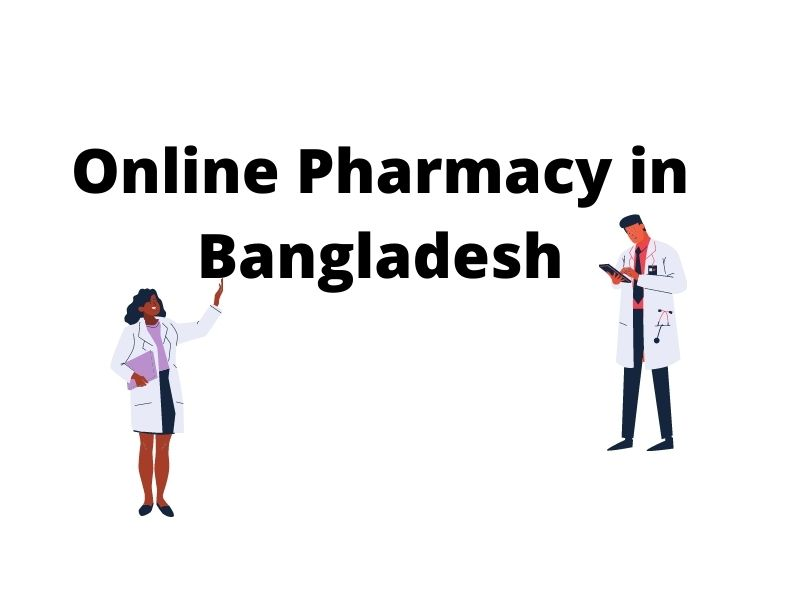 Online Pharmacy in Bangladesh, Online Pharmacy in Bangladesh – A New Opportunity