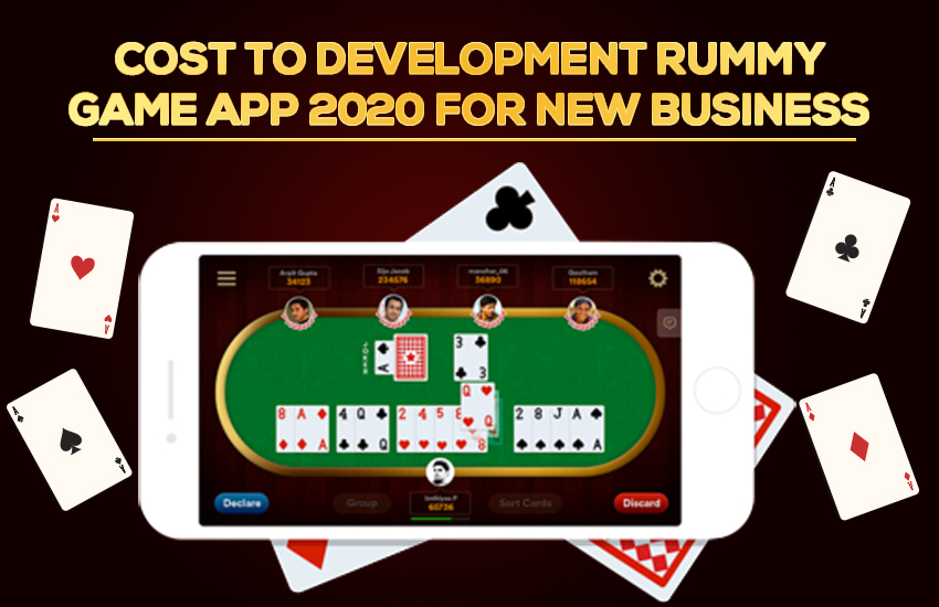 Cost To Development Rummy Game App in 2020 for New Business