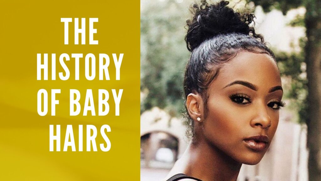The History of Baby Hairs Extensions