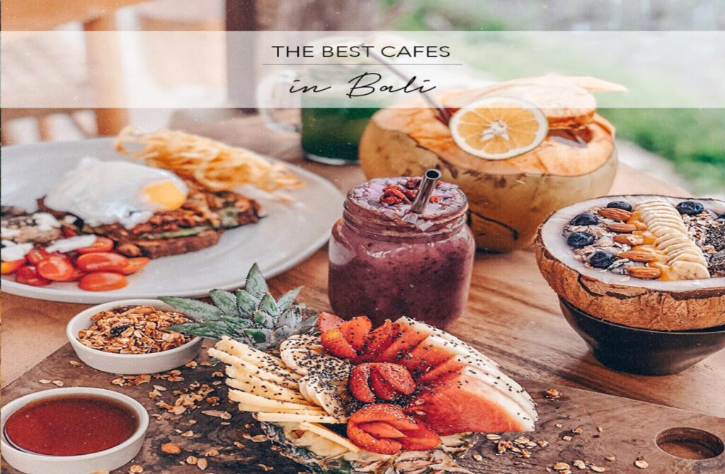 10 Best Cafes in Bali