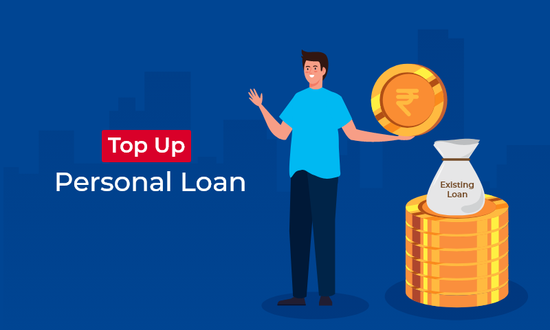 Top-up Loan, Get a Top-Up Loan to brush your Personal needs.