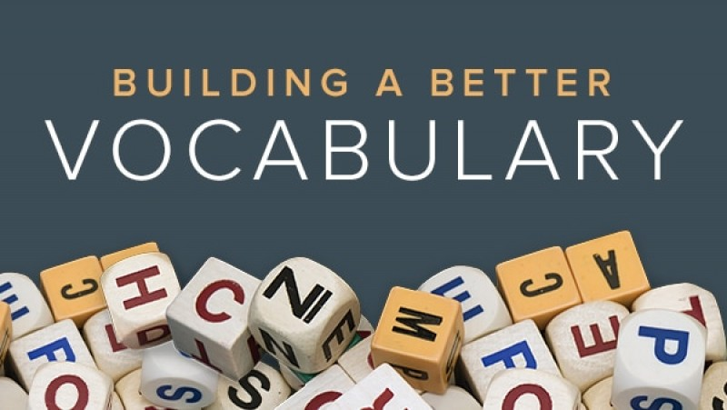Some of the Vocabulary Building Activities One Must Know About