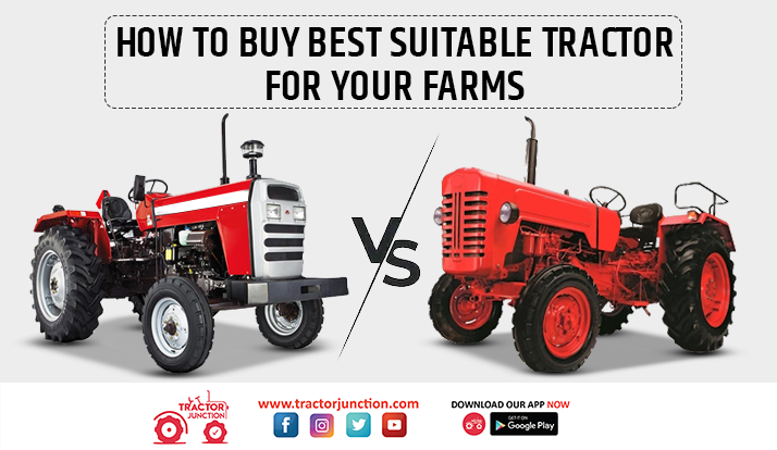 Compare Tractors, How to Buy Best Suitable Tractor for Your Farms