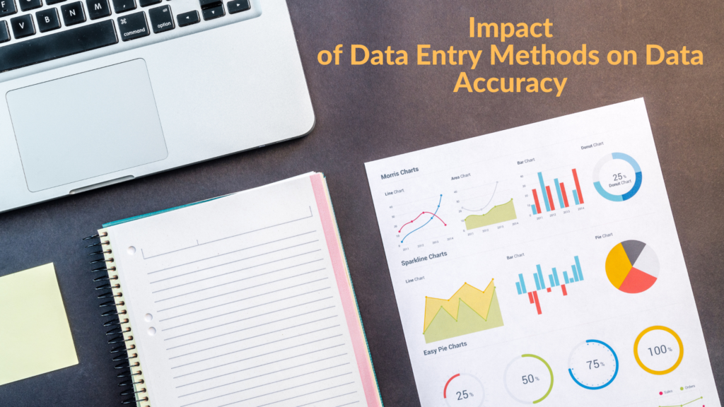 Impact of Data Entry Methods on Data Accuracy