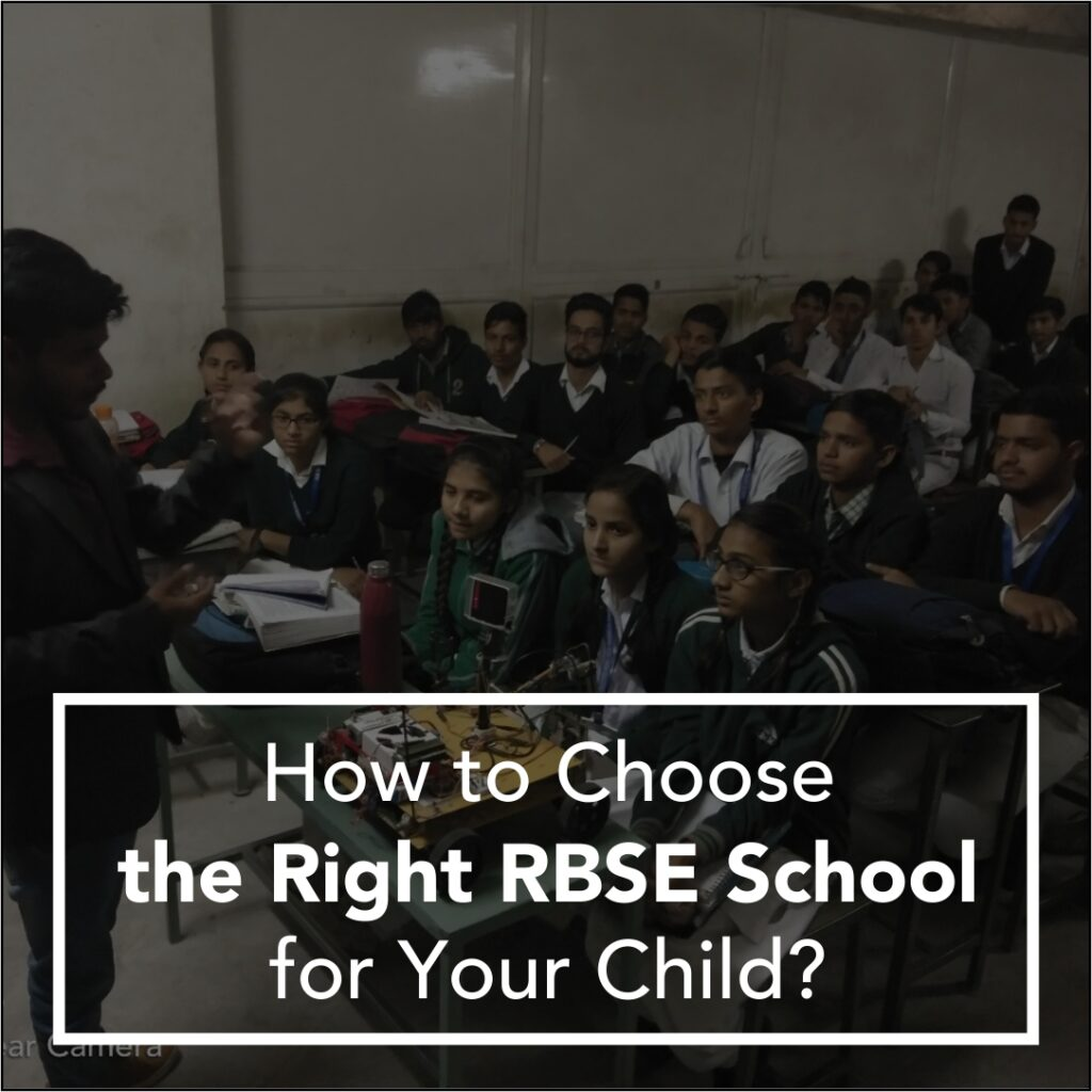 How to Choose the Right RBSE School for Your Child?