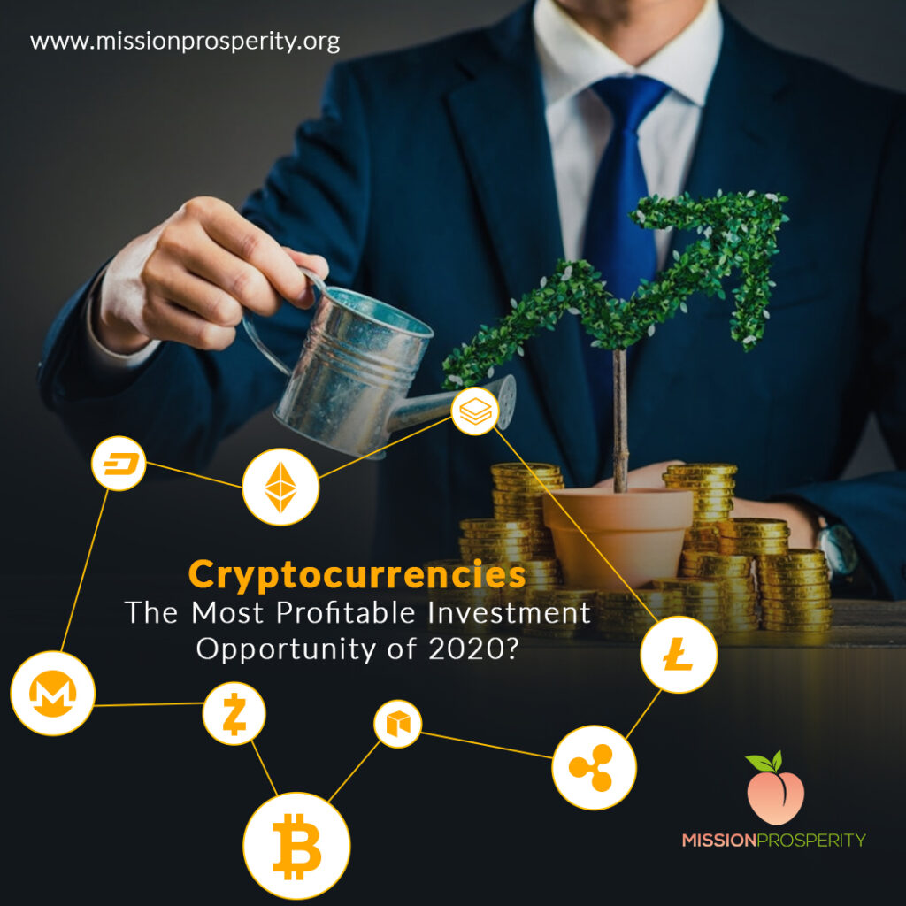 Cryptocurrencies – The Most Profitable Investment Opportunity of 2020?