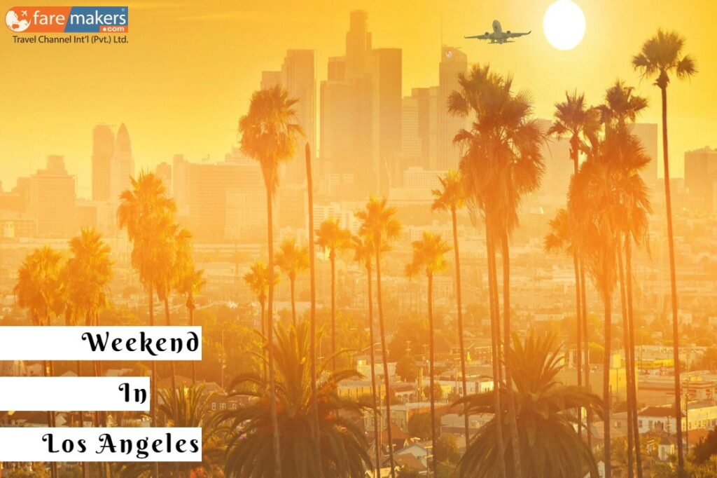 Book Lahore To Los Angeles Flights To Spend The Weekend With Family