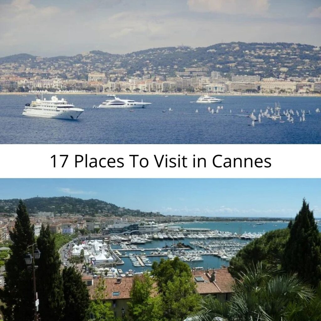 17 Places To Visit in Cannes