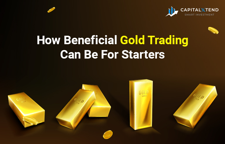 How Beneficial Gold Trading Can Be For Starters?