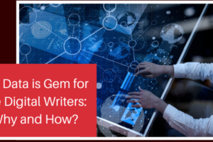 Big Data is Gem for the Digital Writers