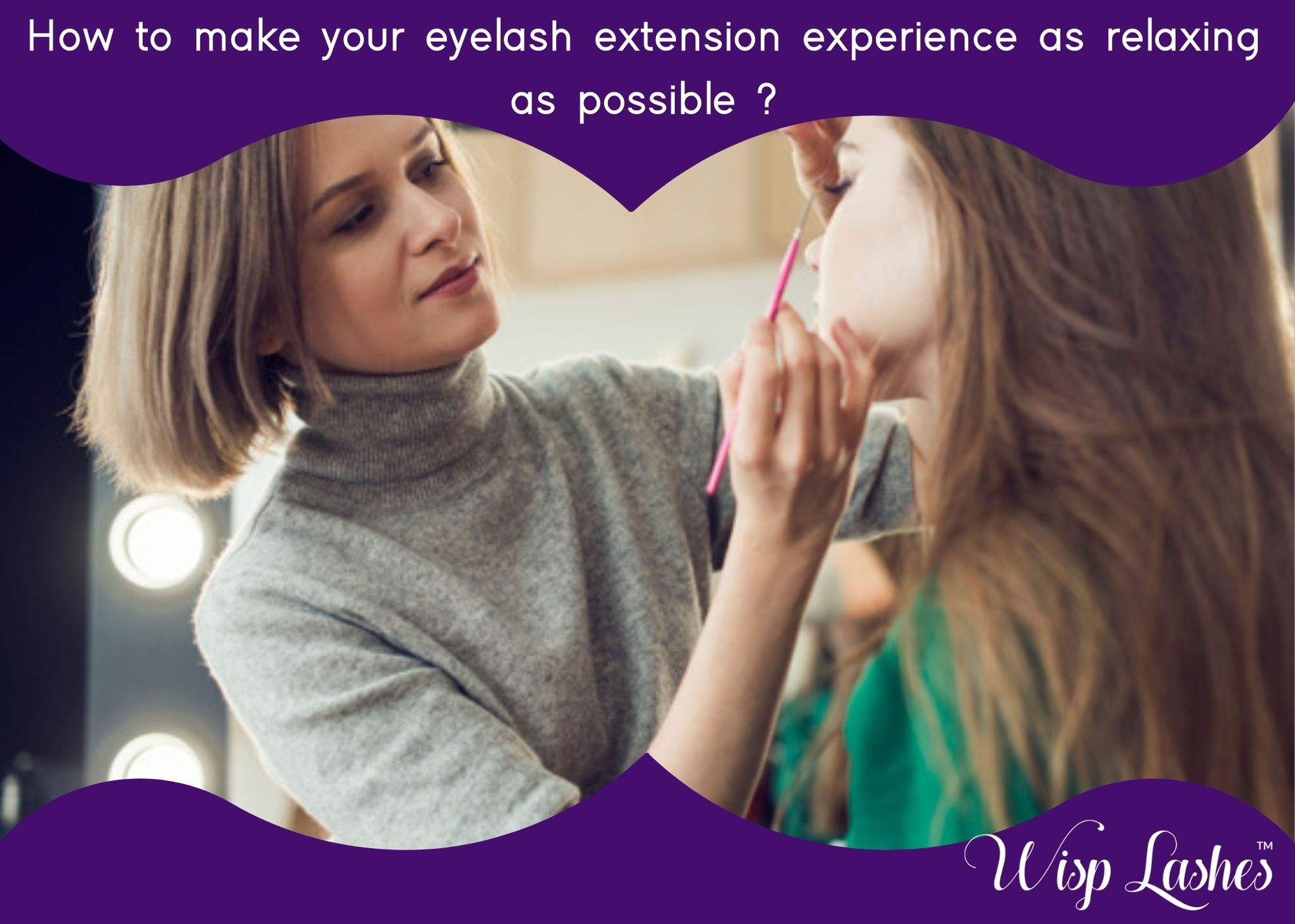 eyelash extension, How to make your eyelash extension experience as relaxing as possible