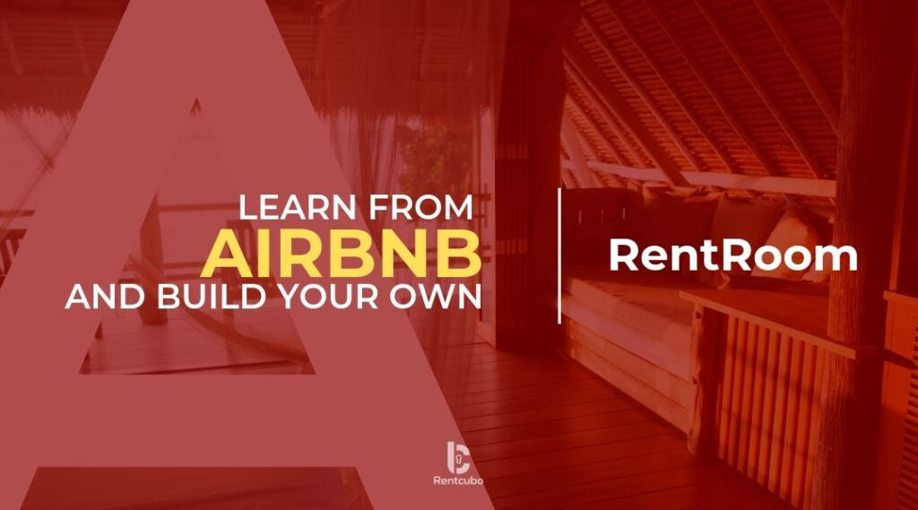 How to Learn from Airbnb and Scale your Airbnb Clone?
