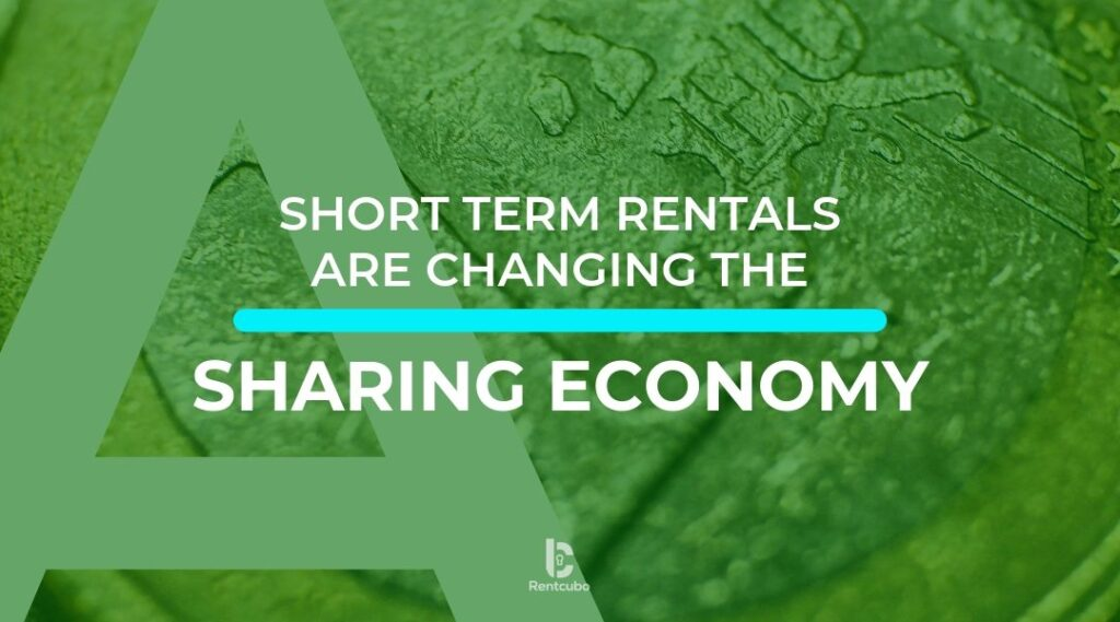 Sharing Economy is Changing the Short Term Rental Industry