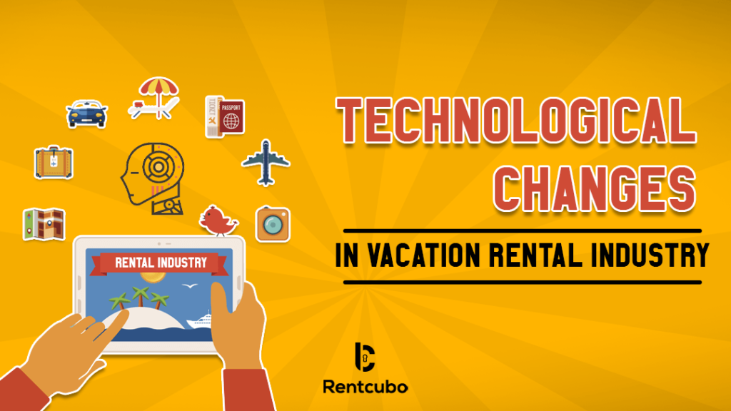 7 big technological transformations in the vacation rental industry