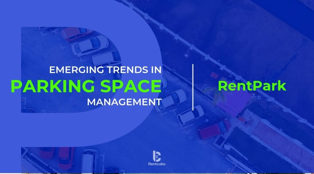 Top Trends in Parking Lot Management