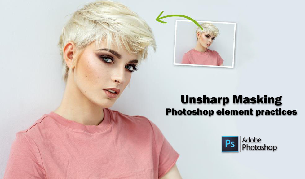 Unsharp masking, Unsharp masking – Photoshop element practices