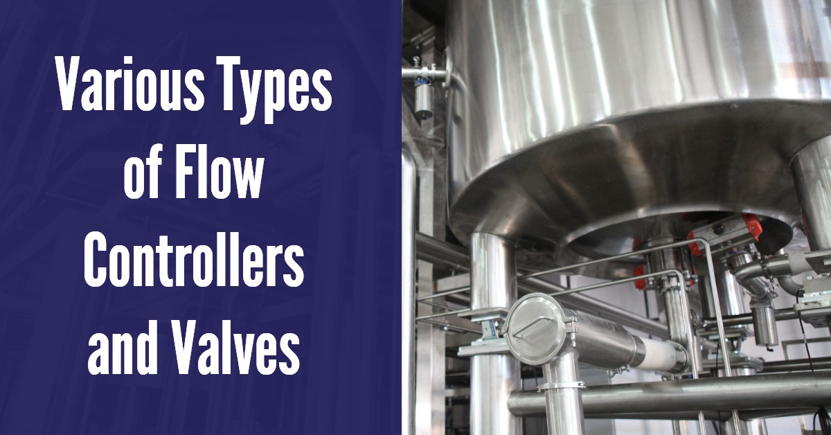 Various Types of Flow Controllers and Valves