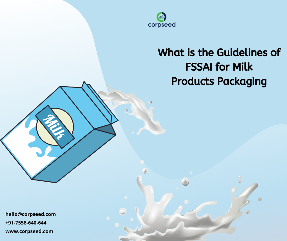 What is the Guidelines of FSSAI for Milk  Products Packaging?