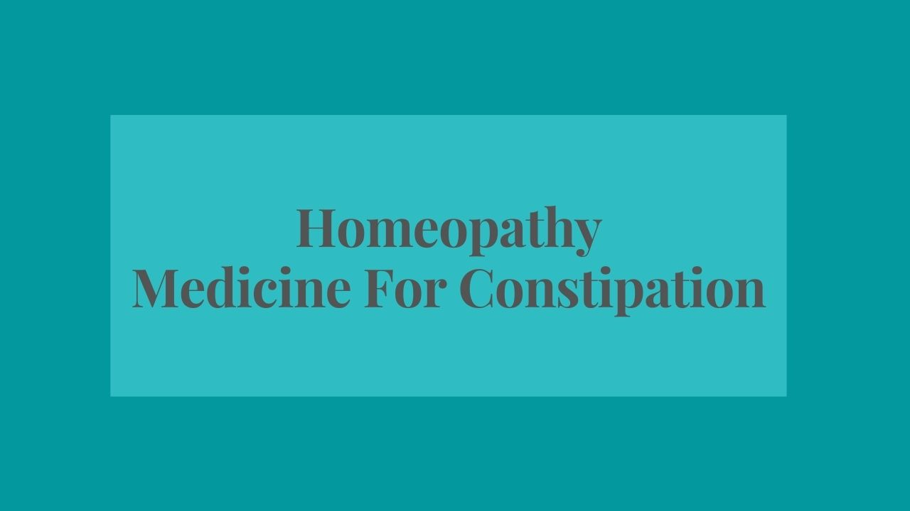 buy homeopathy medicine for constipation, Homeopathy Medicine For Constipation – Tips To Cure Constipation