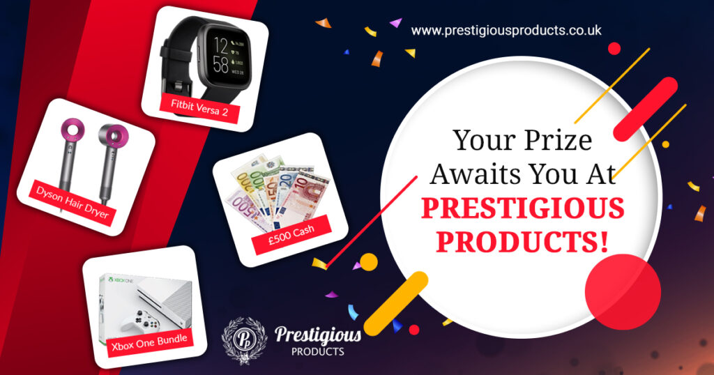 Your Prize Awaits You At Prestigious Products!