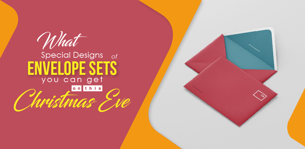 What Special Designs Of Envelope Sets You Can Get On This Christmas Eve