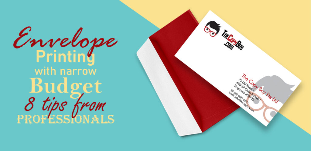 Envelope printing with narrow budget: 8 tips from professionals