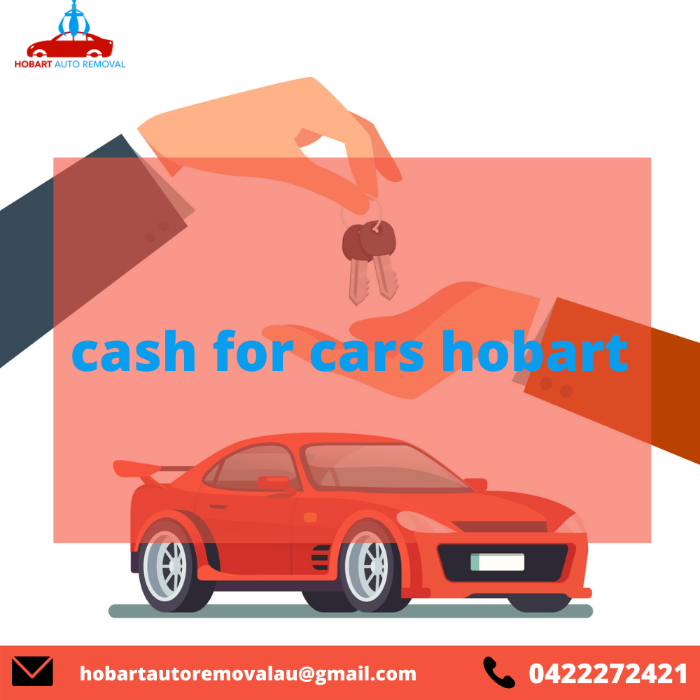 What Happens If I Need cash for scrap cars Hobart?