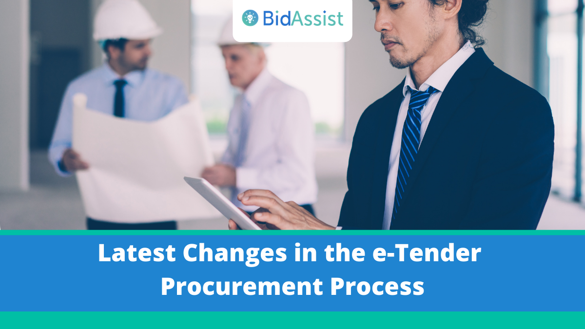 e-tender, Latest Changes in the e-Tender Procurement Process