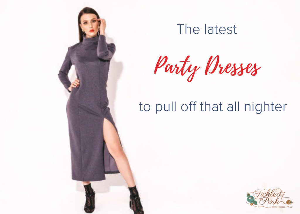 The Latest Party Dresses to Pull Off that All-Nighter