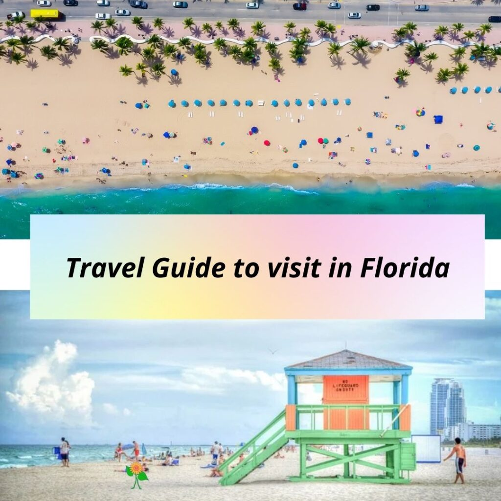 Travel Guide to visit in Florida