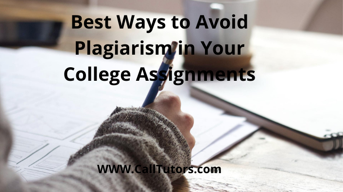 Best Ways to Avoid Plagiarism in Your College Assignment
