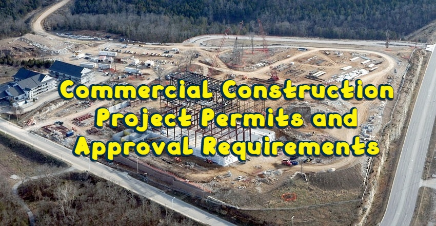 Commercial Construction Project Permits and Approval Requirements