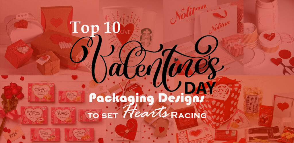 Top 10 VALENTINE'S Day Packaging Designs to set Hearts Racing