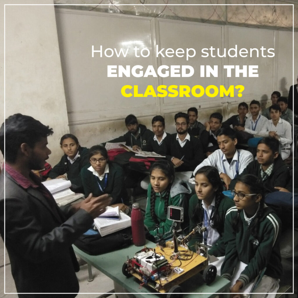 How to Keep Students Engaged in the Classroom?