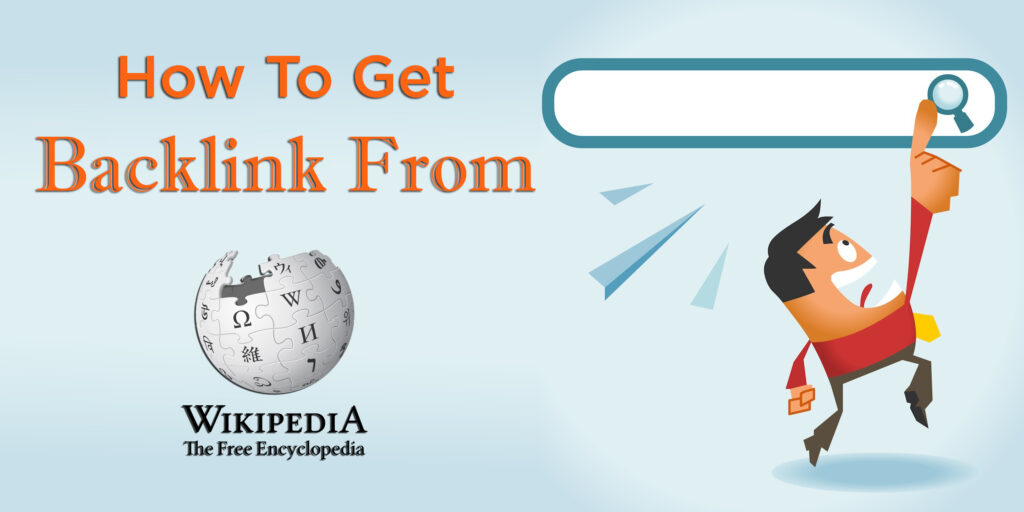 Backlinks from Wikipedia? here are 3 ways to get them (free)