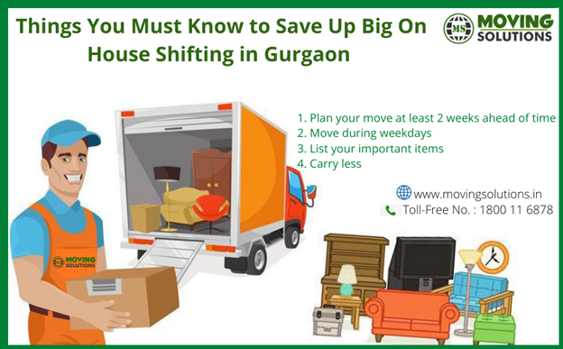 Things You Must Know to Save Up Big On House Shifting in Gurgaon
