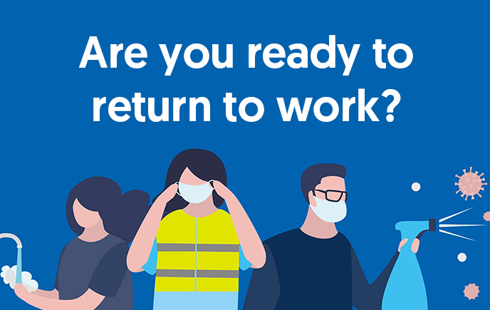 3 Simple Tips to Ensure A Smooth (Post-COVID) Return to Work