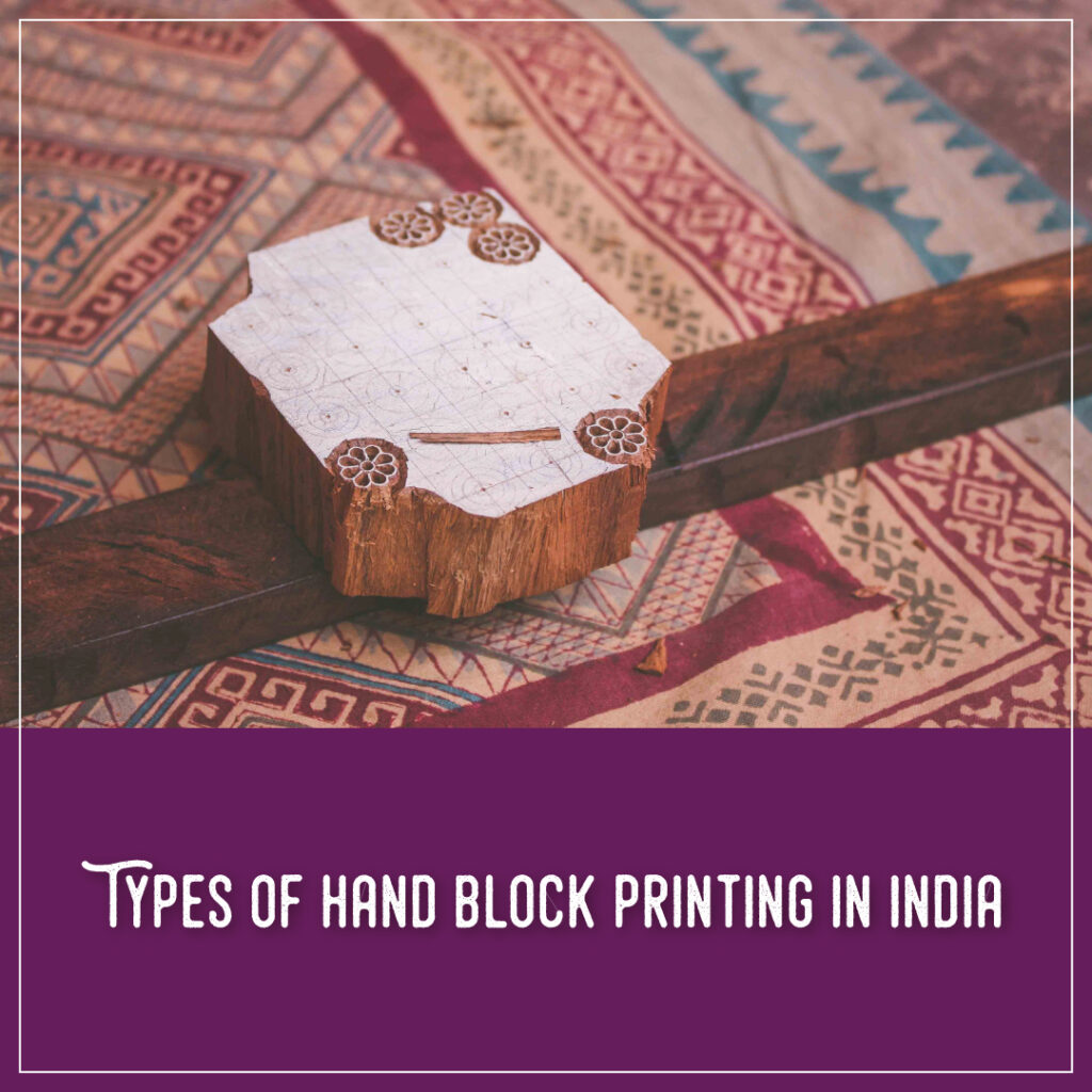 Types of Hand Block Printing in India