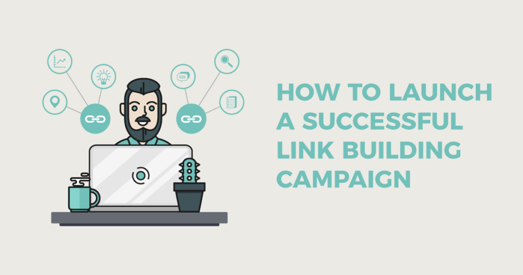 5 Key Elements to A Successful Link Building Campaign